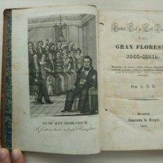 Libros antiguos: ENTRE COL Y COL LECHUGA O SEA GRAN FLORESTA JOCO - SERIA (1836). Lote 95448483