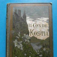 Libros antiguos: EL CONDE KOSTIA. VICTOR CHERBULIEZ. BIBLIOTECA ARTES Y LETRAS. 1885. Lote 95478407