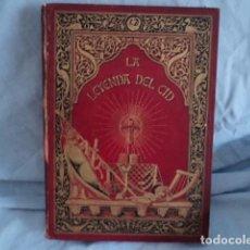 Libros antiguos: LIBRO ANTIGUO LA LEYENDA DEL CID POR JOSE ZORRILLA ILUSTRADO LUIS PELLICER BARCELONA 1882 . Lote 95488919