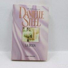 Libros antiguos: LIBRO - DANIELLE STEEL - LA BODA. Lote 95518447