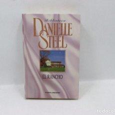 Libros antiguos: LIBRO - DANIELLE STEEL - EL RANCHO. Lote 95520083