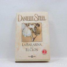 Libros antiguos: LIBRO - DANIELLE STEEL - LA BAILARINA EL CLON. Lote 95523623
