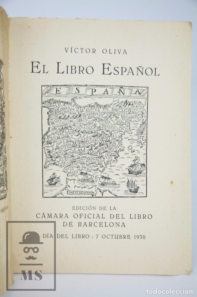 Libros antiguos: Antiguo Libro - El Libro Español. Víctor Oliva - Día del Libro, 1930 -Cámara Oficial Libro Barcelona - Foto 2 - 95537687