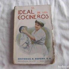 Libros antiguos: EL IDEAL DE LOS COCINEROS O SEA EL ARTE DE GUISAR Y COMER BIEN.T.WAPS.EDITORIAL SOPENA 1950. Lote 95615959