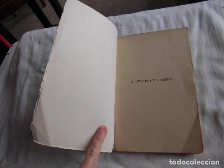 Libros antiguos: EL IDEAL DE LOS COCINEROS O SEA EL ARTE DE GUISAR Y COMER BIEN.T.WAPS.EDITORIAL SOPENA 1950 - Foto 2 - 95615959