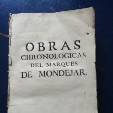Libros antiguos: LIBRO OBRASCHRONOLOGICAS DEL MARQUES DE MONDEJAR 1744.. Lote 95747515
