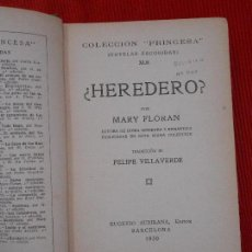 Libros antiguos: ¿HEREDERO?-MARY FLORAN. Lote 95791019