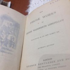 Libros antiguos: LONGFEELLOW'S PROSE WORKS, HENRY WADSWORTH. Lote 95790847