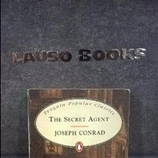 Libros antiguos: THE SECRET AGENT. JOSEPH CONRAD. . Lote 95820071