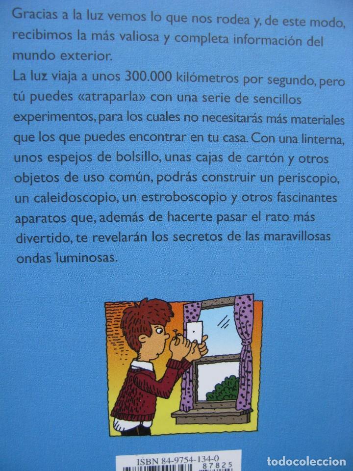 Libros antiguos: PPRLY - EL JUEGO DE LA CIENCIA. EXPERIMENTOS SORPRENDENTES CON LA LUZ. MICHAEL DISPEZIO. 2004. - Foto 2 - 95846403