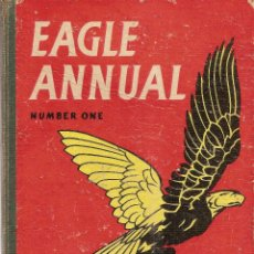 Libros antiguos: THE FIRST EAGLE ANNUAL NUMBER ONE - GREAT NEW STRIPS, STORIES, ARTICLES. Lote 95863439