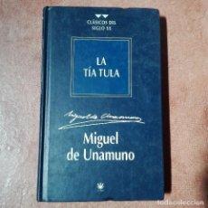 Libros antiguos: LA TÍA TULA MIGUEL DE UNAMUNO. Lote 95869615