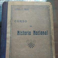 Libros antiguos: CURSO DE HISTORIA NACIONAL ARGENTINA. ALFREDO B. GROSSO. BUENOS AIRES AÑO 1922. Lote 95887662