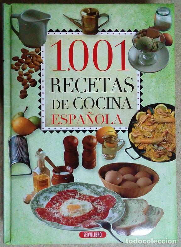 1001 RECETAS DE COCINA ESPAÑOLA (Libros Antiguos, Raros y Curiosos - Cocina y Gastronomía)
