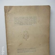 Libros antiguos: CRONICA DE LA JORNADA - QUE PARA PERPETUA MEMORIA PUBLICA LA DIPUTACION PROVINCIAL DE BARCELONA . Lote 95939615