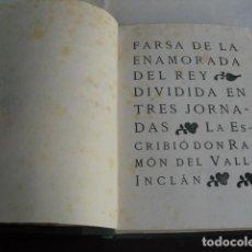 Libros antiguos: 1920 FARSA DE LA ENAMORADA DEL REY VALLE-INCLAN. Lote 95944187