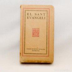 Libros antiguos: EL SANT EVANGELI. Lote 95325956