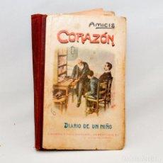 Libros antiguos: DIARIO DE UN NIÑO – CORAZÓN. Lote 95326028