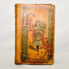 Libros antiguos: FLORA O LA EDUCACIÓN DE UNA NIÑA. Lote 95326056