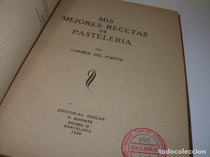 MIS MEJORES RECETAS DE PASTELERIA...AÑO 1.940 (Libros Antiguos, Raros y Curiosos - Cocina y Gastronomía)