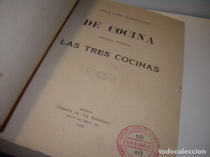 Libros antiguos: LAS TRES COCINAS.....AÑO..1.926 - Foto 4 - 95967303