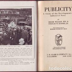 Libros antiguos: RIIS, ROGER WILLIAM & BONNER, CHARLES W: PUBLICITY. A STUDY OF THE DEVELOPMENT OF INDUSTRIAL NEWS. Lote 95996711