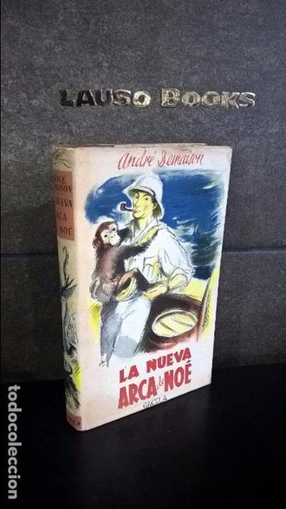 LA NUEVA ARCA DE NOE. ANDRE DEMAISON. GACELA 1943 PRIMERA EDICION. (Libros antiguos (hasta 1936), raros y curiosos - Literatura - Narrativa - Otros)
