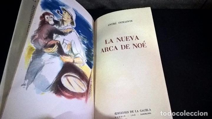 Libros antiguos: LA NUEVA ARCA DE NOE. ANDRE DEMAISON. GACELA 1943 PRIMERA EDICION. - Foto 2 - 96000883