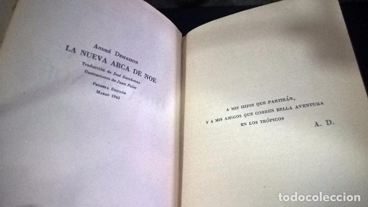 Libros antiguos: LA NUEVA ARCA DE NOE. ANDRE DEMAISON. GACELA 1943 PRIMERA EDICION. - Foto 3 - 96000883
