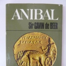 Libros antiguos: ANIBAL. SIR GAVIN DE BEER. Lote 96011575