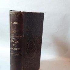 Libros antiguos: CHAUX ET CIMENTS - E. LEDUC PARIS 1929 - CALES Y CEMENTOS.. Lote 96015715