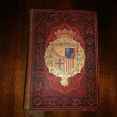 Libros antiguos: ARAGÓN. ESPAÑA, SUS MONUMENTOS Y ARTES, NATURALEZA E HISTORIA. JOSÉ Mª QUADRADO. 1886. Lote 96037747