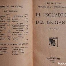 Libros antiguos: EL ESCUADRÓN DEL BRIGANTE, 1913. PÍO BAROJA. ED. RENACIMIENTO. 1ª PRIMERA EDICIÓN.. Lote 96060655