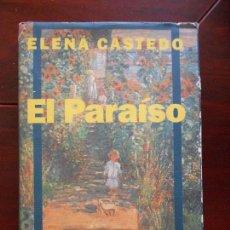 Libros antiguos: EL PARAISO - ELENA CASTEDO (6S). Lote 96065439