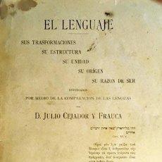 Libros antiguos: J. CEJADOR : EL LENGUAJE (TOMO I) 1ª EDICIÓN SALAMANCA, 1901. (EL LENGUAJE : INTRODUCCIÓN ACERCA DE . Lote 96065867