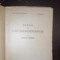Libros antiguos: MANUAL DEL ENCUADERNADOR. Lote 96067643