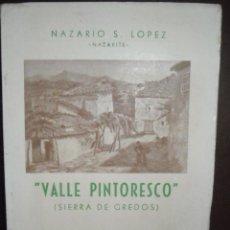 Libros antiguos: VALLE PINTORESCO SIERRA DE GREDOS. Lote 96068087