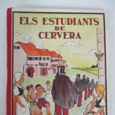 Libros antiguos: ELS ESTUDIANTS DE CERVERA - RONDALLES POPULARS - VALERI SERRA - ANY 1932 - PERFECTE!!!. Lote 96076551