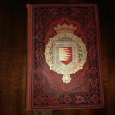 Libros antiguos: VALLADOLID, PALENCIA Y ZAMORA. ESPAÑA, SUS MONUMENTOS Y ARTES, NATURALEZA E HISTORIA. 1885. Lote 96088323