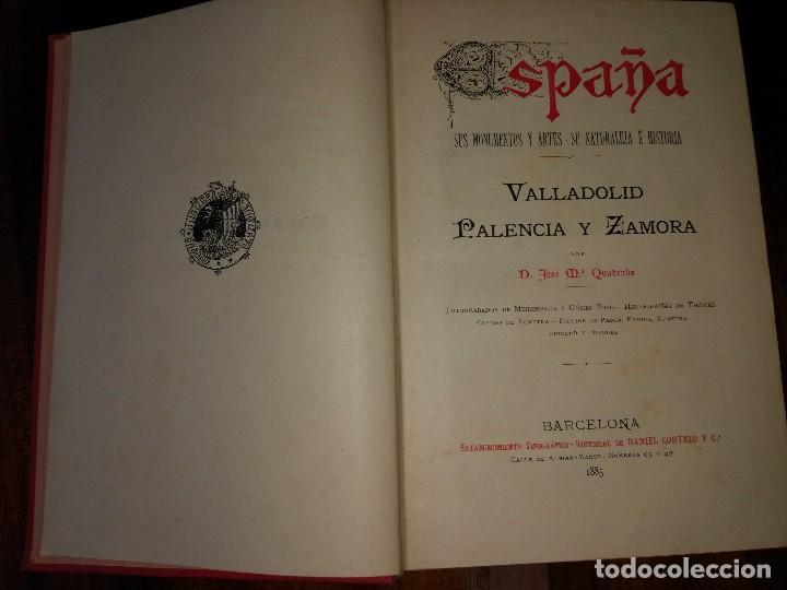 Libros antiguos: Valladolid, Palencia y Zamora. España, sus Monumentos y Artes, Naturaleza e Historia. 1885 - Foto 4 - 96088323