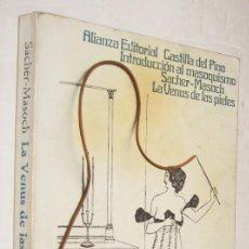 Libros antiguos: INTRODUCCION AL MASOQUISMO , LA VENUS DE LAS PIELES - CASTILLA DEL PINO Y SACHER-MASOCH *. Lote 96092527