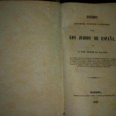 Libros antiguos: ESTUDIOS HISTÓRICOS, POLÍTICOS Y LITERARIOS SOBRE LOS JUDÍOS DE ESPAÑA. AMADOR DE LOS RÍOS. 1848. Lote 96106171