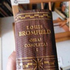 Libros antiguos: LOUIS BROMFIELD, OBRAS COMPLETAS, TOMO I (AGUILAR, PIEL, 5 LIBROS, VER LISTADO DE OBRAS) 1960. Lote 96107615