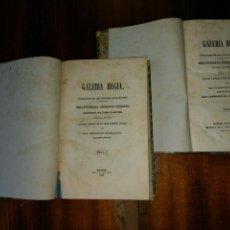 Libros antiguos: GALERÍA REGIA Y VINDICACIÓN DE LOS ULTRAJES ESTRANJEROS. 4 TOMOS EN 2 VOL. WENCESLAO AYGUALS.1843. Lote 96110995