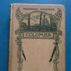 Libros antiguos: COLOMBA. PROSPERO MERIMEE. MONTANER Y SIMON EDITORES. 1908. 63 COMPOSICIONES DE DANIEL VIERGE. Lote 96111203