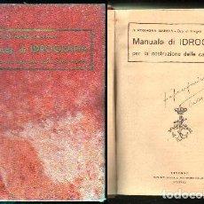 Libros antiguos: MANUALE DI IDROGRAFIA PER LA COSTRUZIONE DELLE CARTE MARINE.- ROMAGNA MANOIA, G. - A-MNAV-791.. Lote 96142811