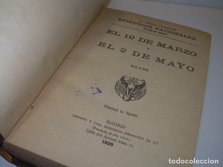 LIBRO TAPAS DE PIEL.EPISODIOS NACIONALES.DEL 19 DE MARZO AL 2 DE MAYO. Y BAILEN.EN EL MISMO TOMO. (Libros Antiguos, Raros y Curiosos - Historia - Otros)