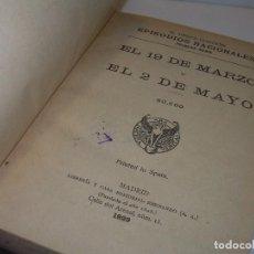 Libros antiguos: LIBRO TAPAS DE PIEL.EPISODIOS NACIONALES.DEL 19 DE MARZO AL 2 DE MAYO. Y BAILEN.EN EL MISMO TOMO.. Lote 96172263