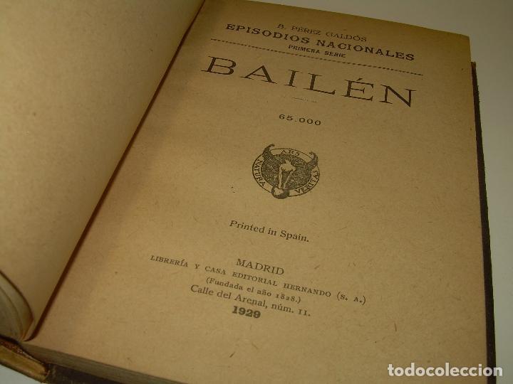 Libros antiguos: LIBRO TAPAS DE PIEL.EPISODIOS NACIONALES.DEL 19 DE MARZO AL 2 DE MAYO. Y BAILEN.EN EL MISMO TOMO. - Foto 2 - 96172263
