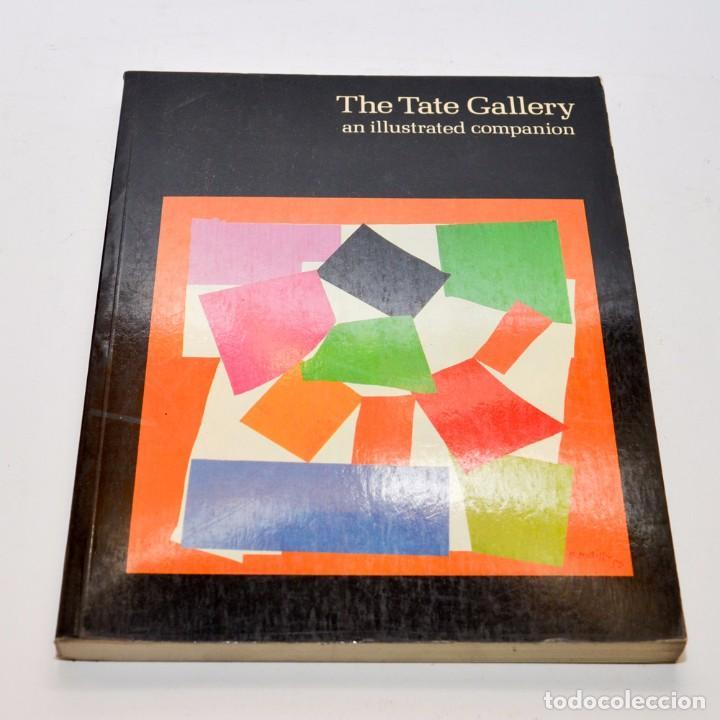 THE TATE GALLERY , AN ILUSTRED COMPANION 1983 ED. INGLESA (Libros Antiguos, Raros y Curiosos - Bellas artes, ocio y coleccionismo - Otros)